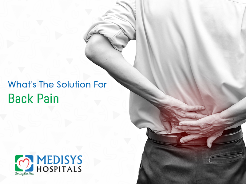 Back Pain: Overview, Causes and Treatments