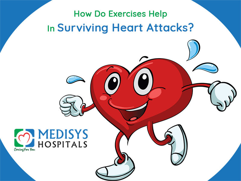 How Do Exercises Help In Surviving Heart Attacks?