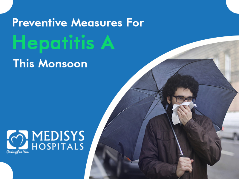 Preventive Measures For Hepatitis A This Monsoon